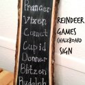 Reindeer Games Chalkboard Sign