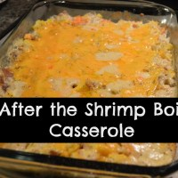 Whip It Up Wednesday-After the Shrimp Boil Casserole