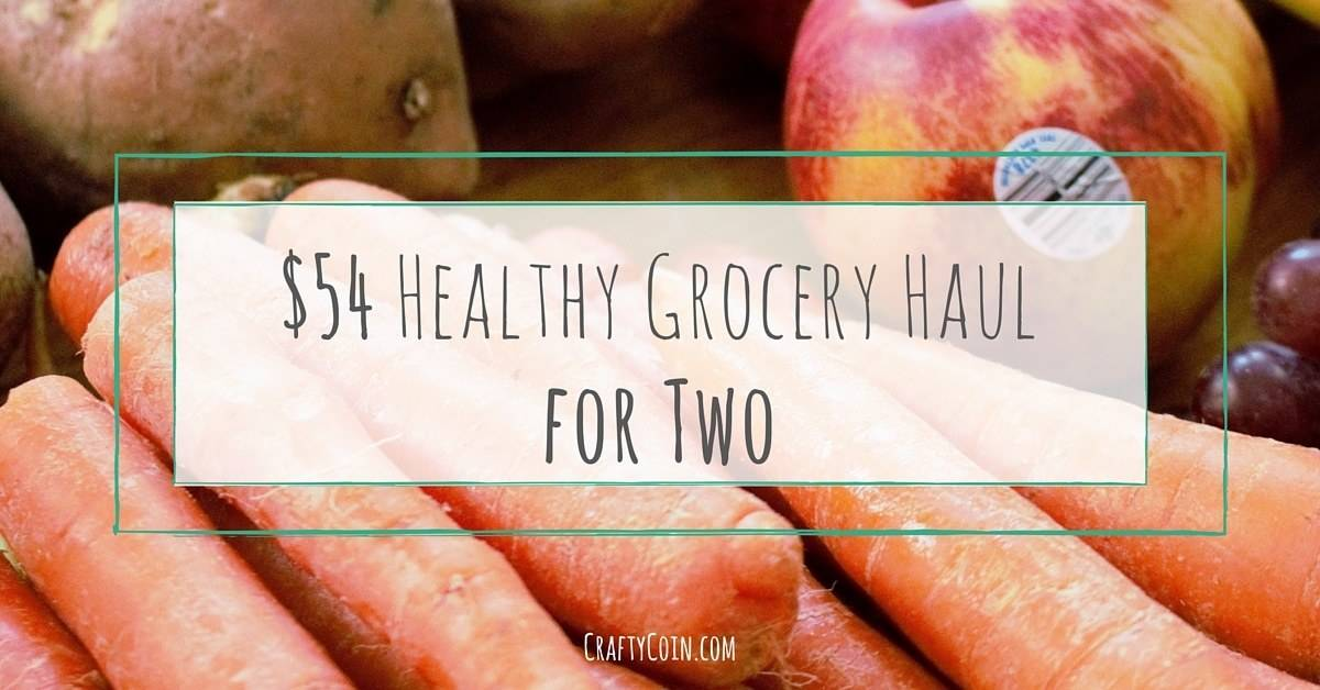 $54 Healthy Grocery Haul for Two