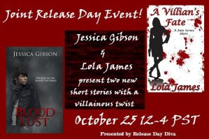 Release Day Diva Event- Blood Lust and A Villian's Fate #bookrelease