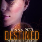 Destined by Jenna Pizzi #booktours #bookreview #excerpt