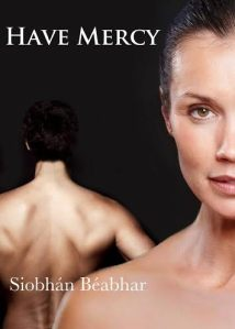 Have Mercy by Siobhan Beabhar #bookblast