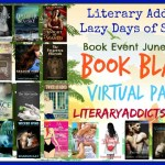 Lazy Days of Summer Literary Addicts #BookBlast