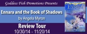 Ennara and the Book of Shadows by Angela Myron