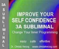 improve your Self Confidence 3A Subliminal