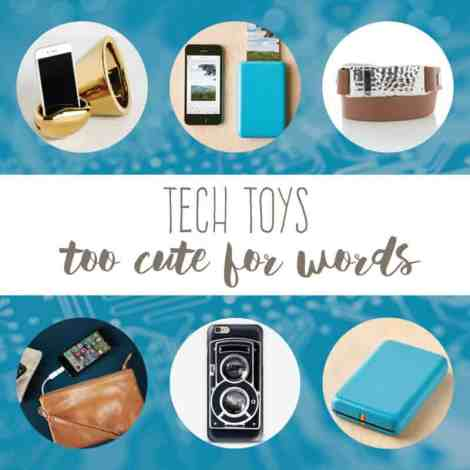 tech toys too cute for words | create&capture