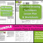 Oil Pastel Dry Pastel and Charcoal TechniquesBUNDLE Lesson Plans and Worksheets