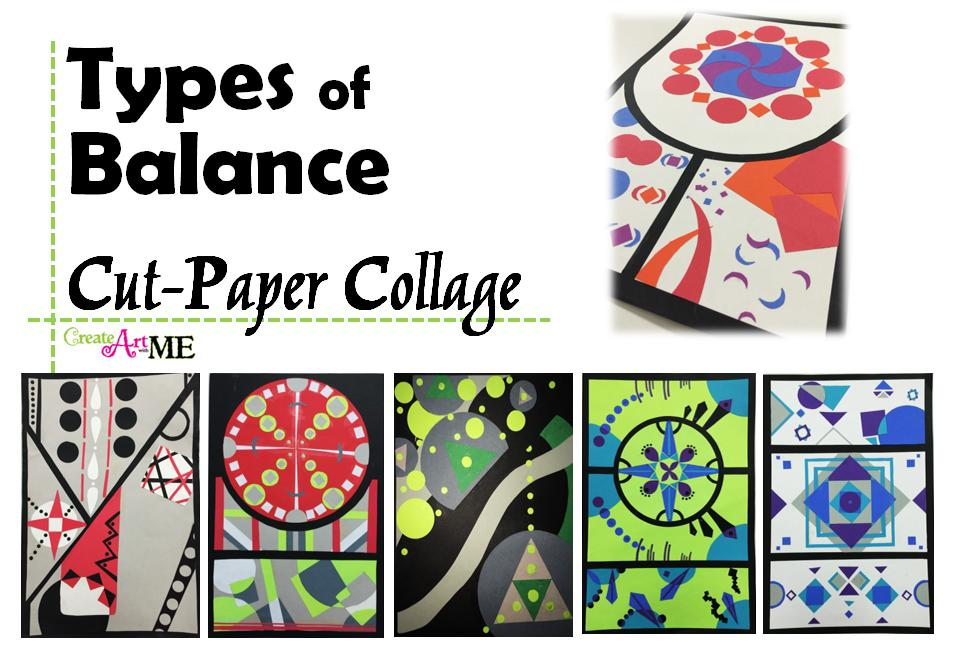 Visual Balance In Art : Types of balance cut paper collage art project