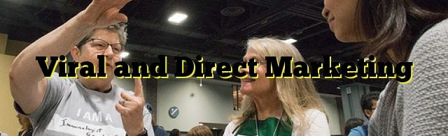 Viral and Direct Marketing