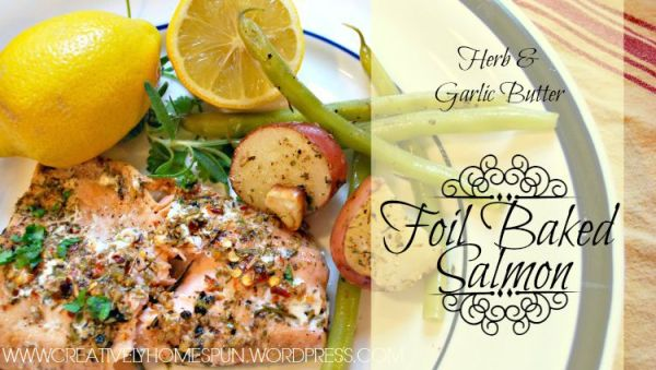 Herb and Garlic Butter Foil Baked Salmon