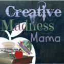 Creative Madness Mama