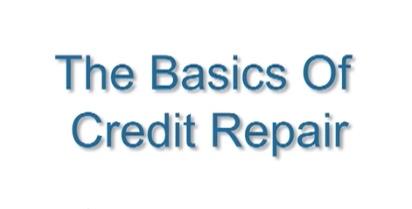 The basics of credit repair