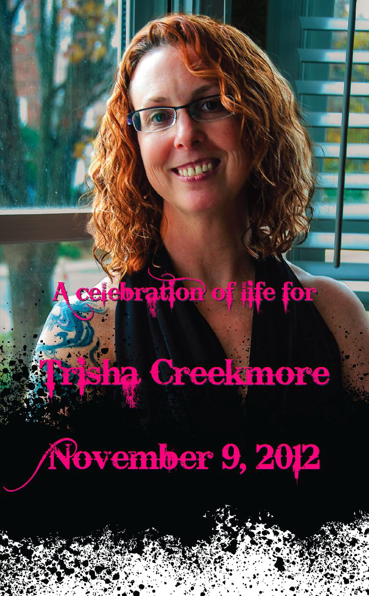 A Eulogy for Trisha Creekmore:  Take the Rabbit Hole
