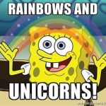 rainbows and unicorns watch spongebob when bored