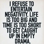 negativity no thanks i pass on the drama you createhellip