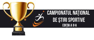 Campionatul Naţional de Ştiri Sportive - II