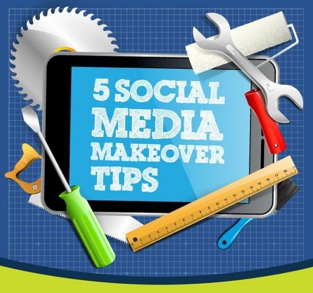 5 Social Media Makeover Tips