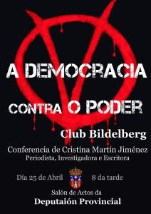 La democracia contra el poder. Cristina Martin Jimenez. Club Bilderberg
