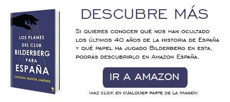 DESCUBRE-MAS-PLANES-BILDERBERG-ESPAÑA-EN-AMAZON