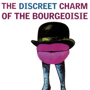 Discreet Charm Of The Bourgeoisie