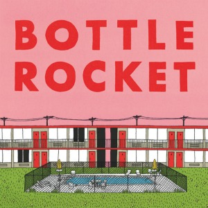 Bottle Rocket Thumbnail