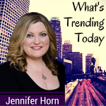 what's trending jennifer horn