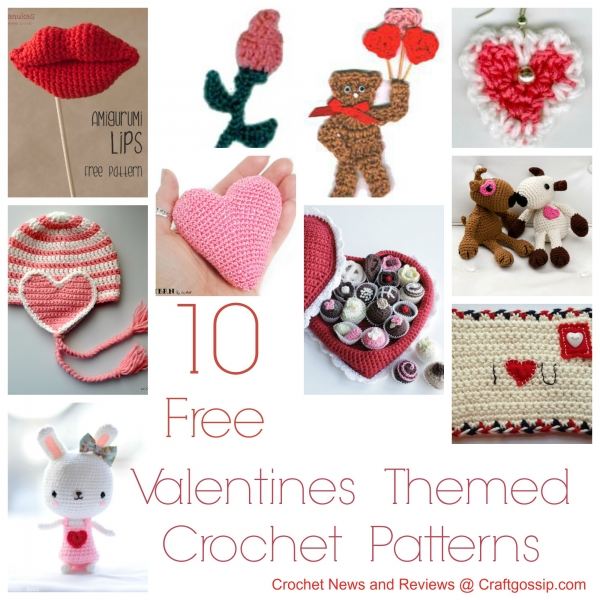 Free Patterns - 10 Valentine?s Day Crochet Patterns - Crochet