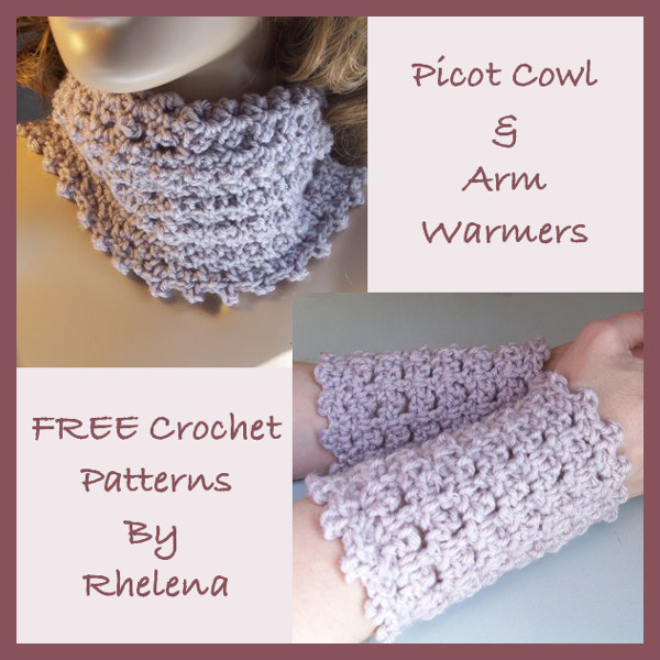 Here are my free patterns for a picot cowl and arm warmers. They are ...