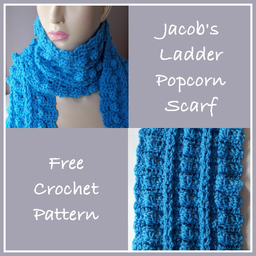 Jacob?s Ladder Popcorn Scarf - FREE Crochet Pattern