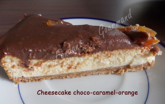 Cheesecake choco-caramel-orange. - Croquant Fondant Gourmand