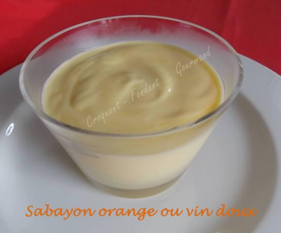 sabayon orange ou vin doux croquant fondant gourmand. Black Bedroom Furniture Sets. Home Design Ideas