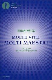 Molte Vite Molti Maestri di Brian Weiss