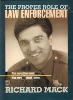 proper role of Law Enforcment