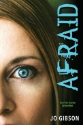 Afraid by Jo Gibson Goodreads | Purchase From master of suspense Jo Gibson comes two chilling novels of irrational fear--two living nightmares with no hope, no mercy, and no end in sight. . .Dance Of Death They were the most gorgeous shoes Donna Burke had ever seen. An exquisite pair of scarlet high heels. And allegedly cursed. According to the old shopkeeper, the shoes endowed their wearers with incredible talent--and horrible misfortune. But that doesn't stop Donna's friends from buying them. One by one, the girls are drawn to the shoes. One by one, the girls suffer grisly fates. And learn a sinister, final truth: One size kills all. The Dead Girl Julie Forrester is a dead ringer for her cousin Vicki. They could pass for twins--except for the fact that Vicki isn't alive anymore. Now, when Julie goes to stay with her aunt and uncle in Colorado, everyone keeps mistaking her for her cousin. Late at night, she even dreams about Vicki. Reaching out from the grave. Trying to come back. With each passing day, Julie fears she's becoming someone else. Someone sick. Someone deranged. Someone dead.