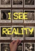 I See Reality- Twelve Short Stories About Real Life