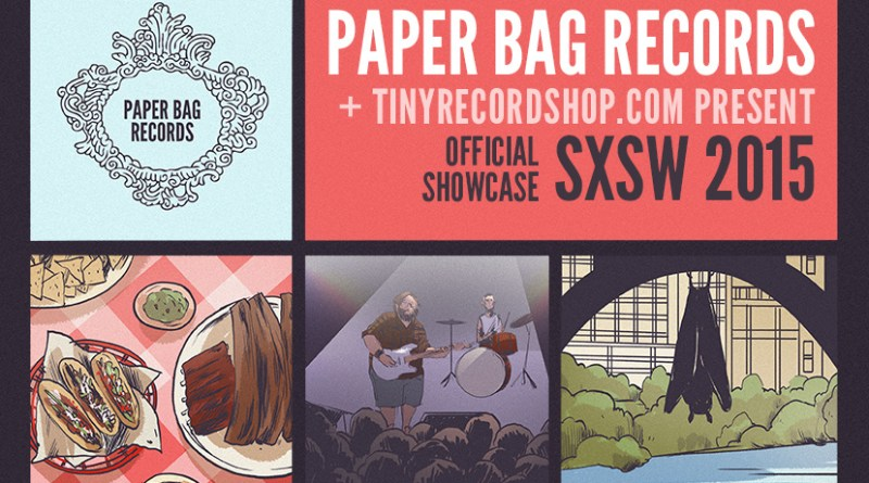 Paper Bag Records SXSW showcase 2015