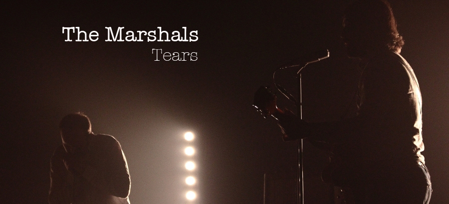 Tears - The Marshals