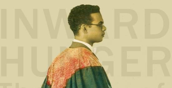 Inward Hunger: The Story of Eric Williams