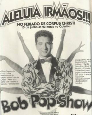 Cartaz do show, nos anos 90.