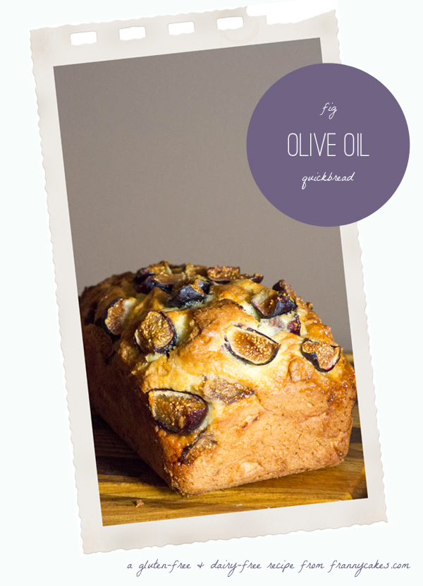 gluten free olive oil quickbread with figs