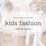 Kids talk & outfit | Bristol zomercollectie 2016
