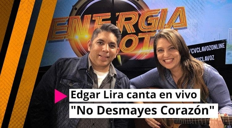 Edgar Lira canta en vivo No Desmayes Corazòn
