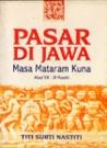 Pasar di Jawa Masa Mataram Kuna: Abad VIII-XI Masehi
