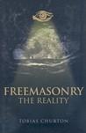 Freemasonry - The Reality