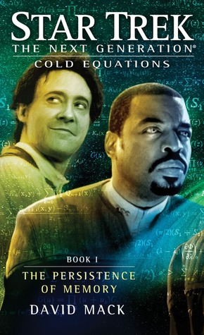 The Persistence of Memory (Star Trek TNG: Cold Equations, #1)