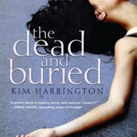 Review: The Dead and Buried by Kim Harrington