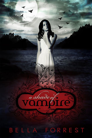 a shade of vampire, bella forest