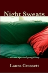 Night Sweats: An Unexpected Pregnancy