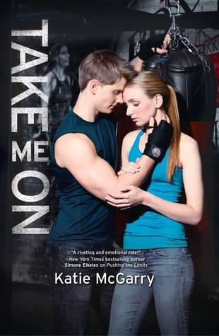 Take Me On Katie McGarry