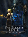 The Goddess Denied (The Saga of Edda-Earth Book II)